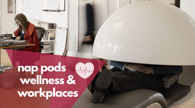nap pods and wellness